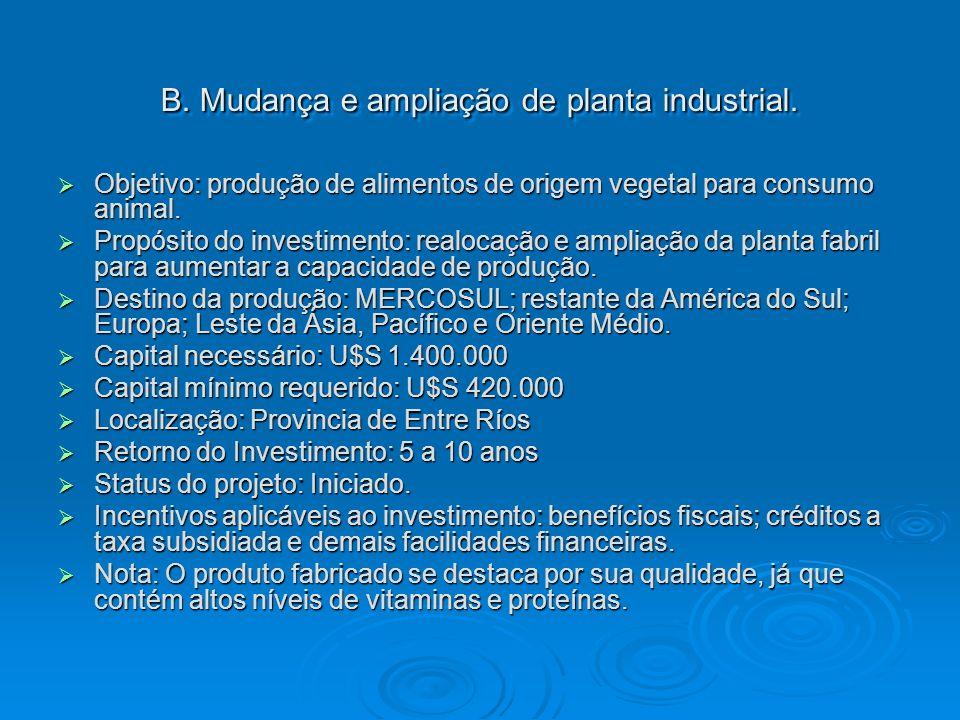B. Mudança e ampliação de planta industrial.