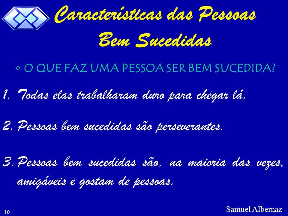 Características das Pessoas Bem Sucedidas