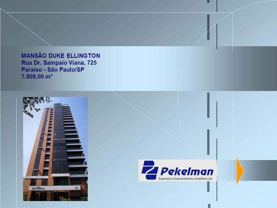 MANSÃO DUKE ELLINGTON Rua Dr. Sampaio Viana, 725 Paraíso - São Paulo/SP 7.809,00 m²