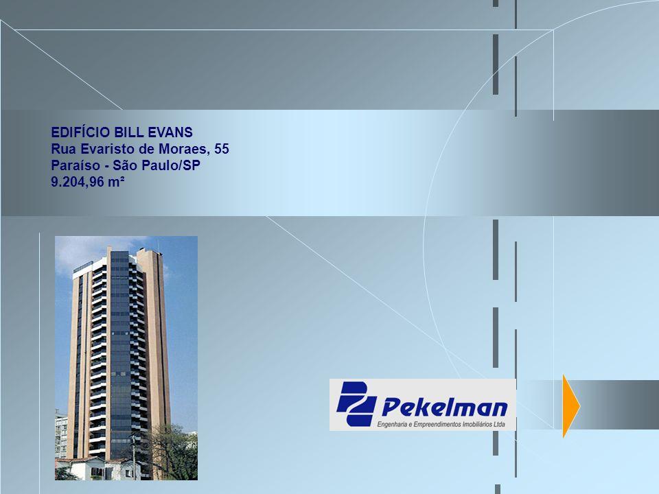 EDIFÍCIO BILL EVANS Rua Evaristo de Moraes, 55 Paraíso - São Paulo/SP 9.204,96 m²