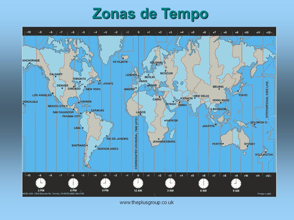 Zonas de Tempo www.theplusgroup.co.uk