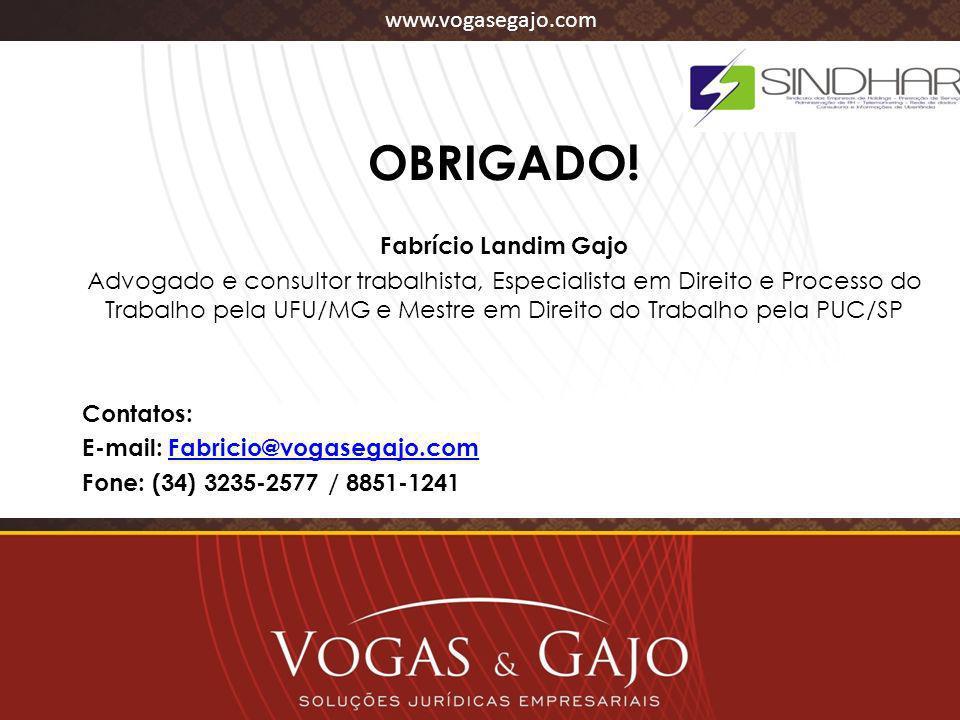 OBRIGADO! Fabrício Landim Gajo