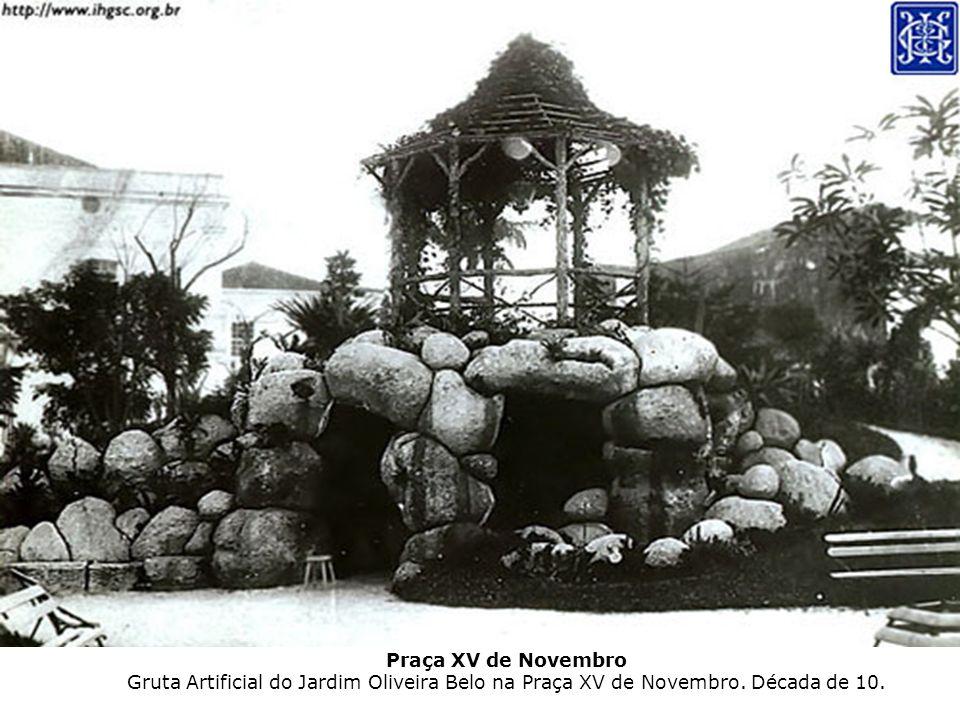 Praça XV de Novembro Gruta Artificial do Jardim Oliveira Belo na Praça XV de Novembro. Década de 10.