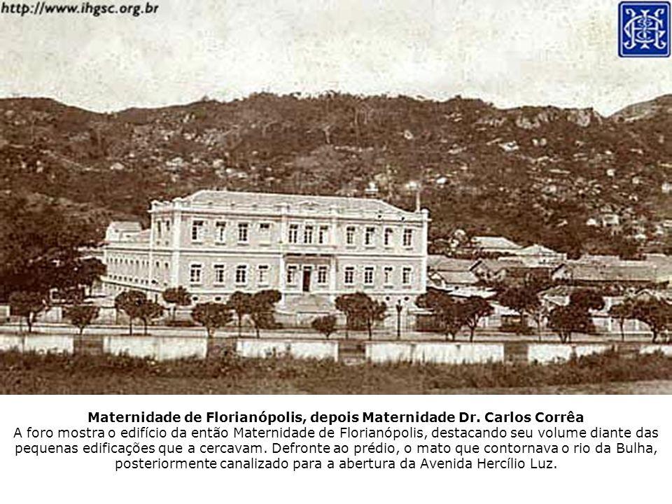Maternidade de Florianópolis, depois Maternidade Dr