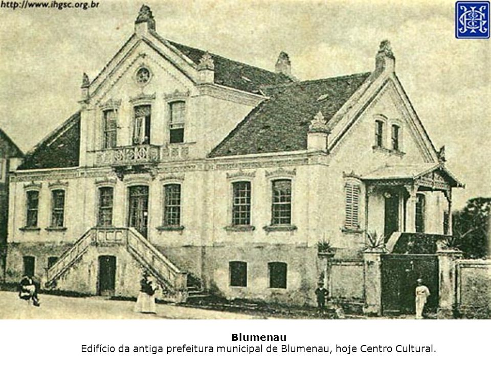 Blumenau Edifício da antiga prefeitura municipal de Blumenau, hoje Centro Cultural.