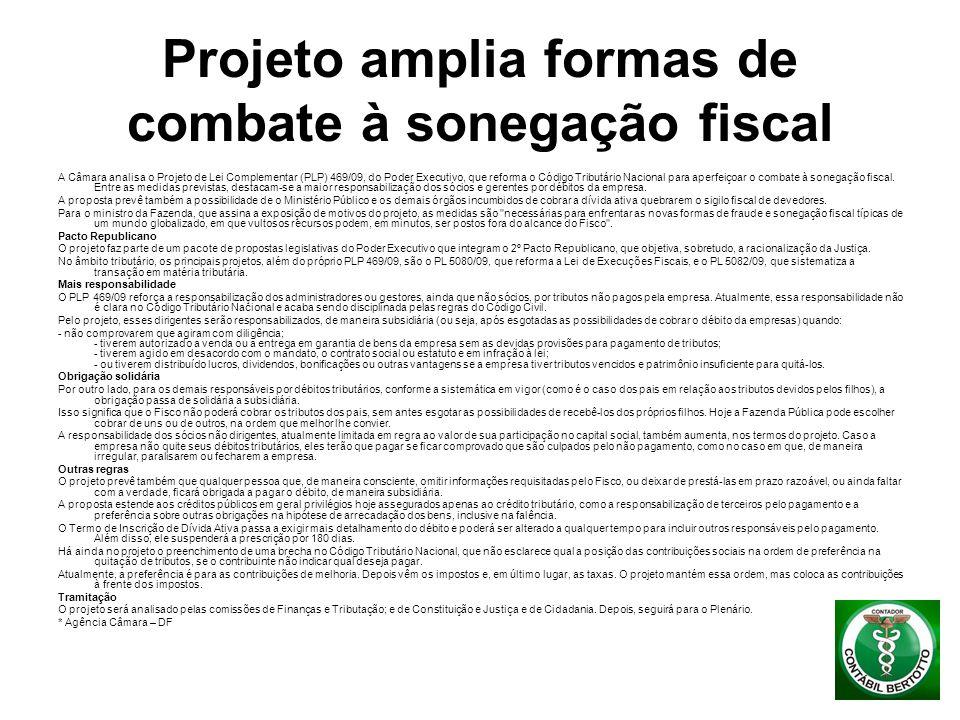 Projeto amplia formas de combate à sonegação fiscal