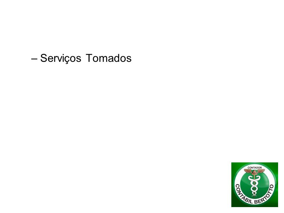Serviços Tomados