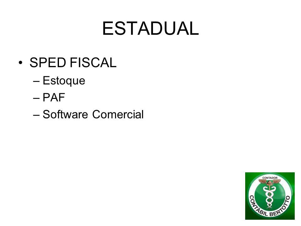 ESTADUAL SPED FISCAL Estoque PAF Software Comercial
