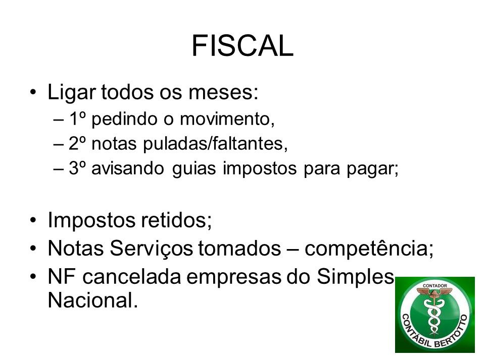 FISCAL Ligar todos os meses: Impostos retidos;