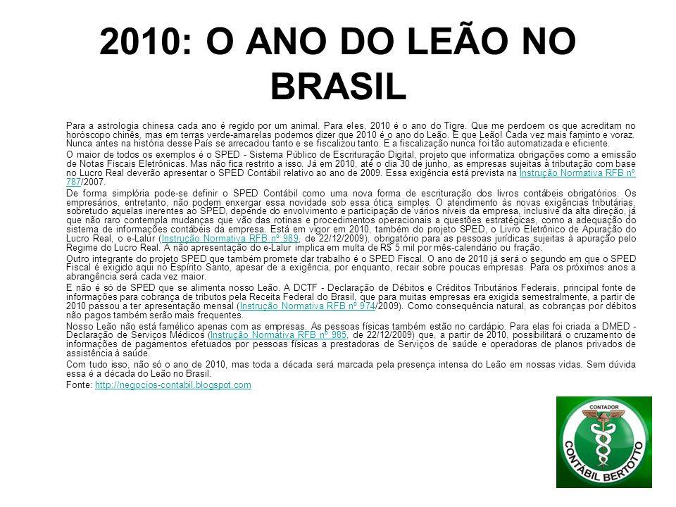 2010: O ANO DO LEÃO NO BRASIL