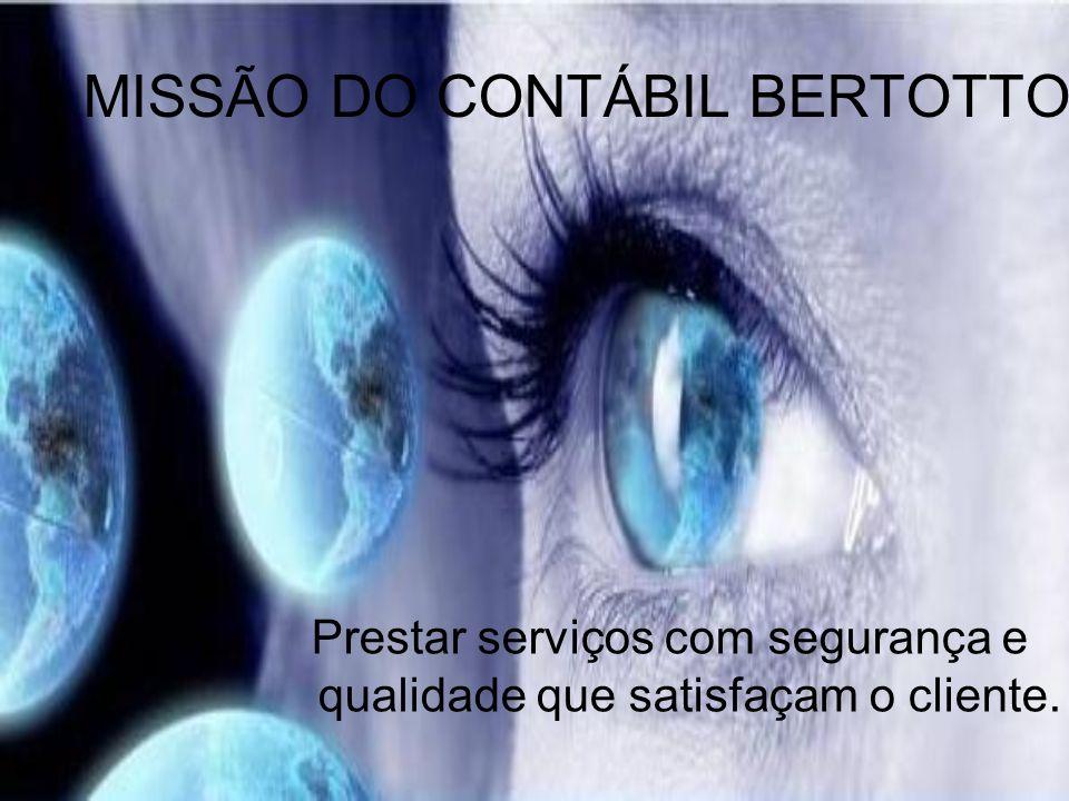 MISSÃO DO CONTÁBIL BERTOTTO
