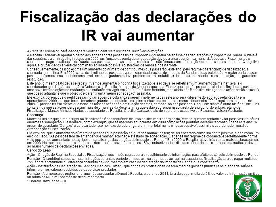 Fiscalização das declarações do IR vai aumentar