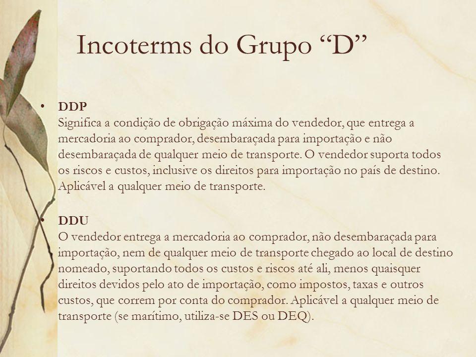 Incoterms do Grupo D