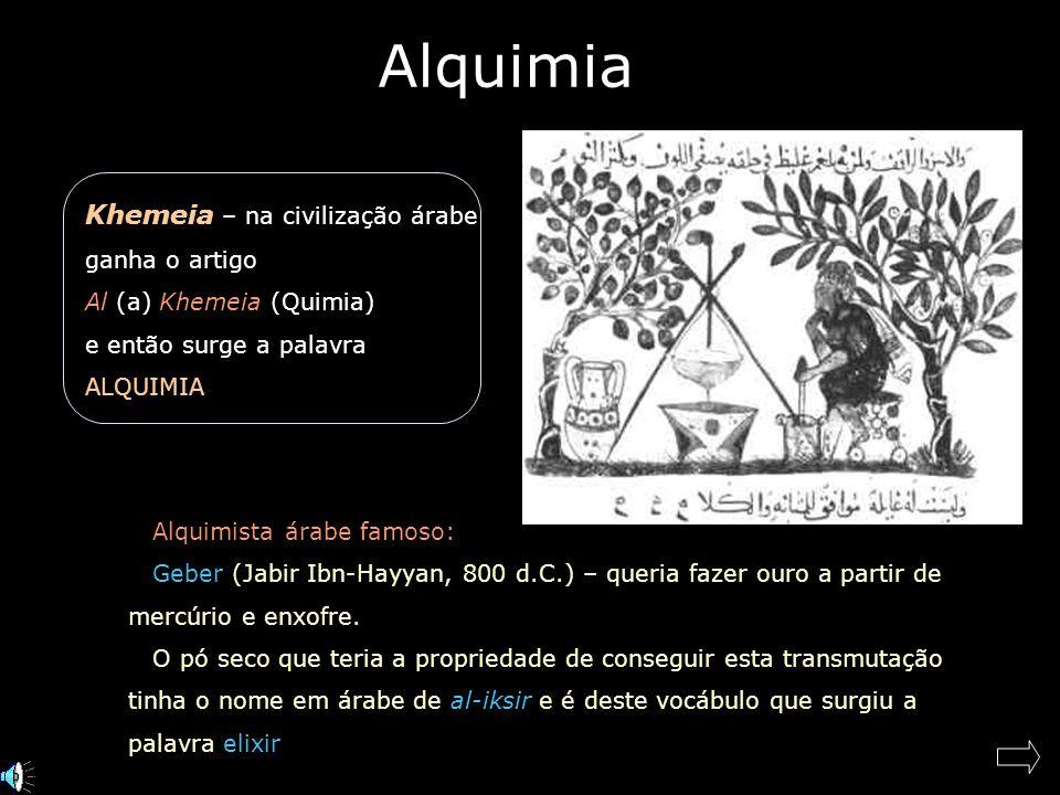 Alquimia Khemeia – na civilização árabe ganha o artigo
