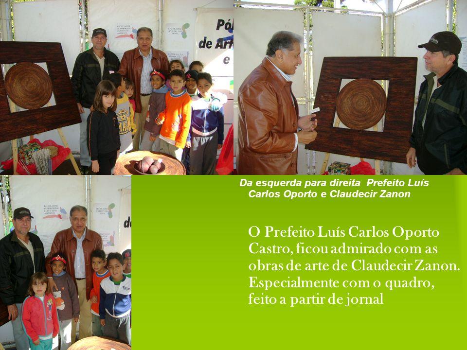 Da esquerda para direita Prefeito Luís Carlos Oporto e Claudecir Zanon