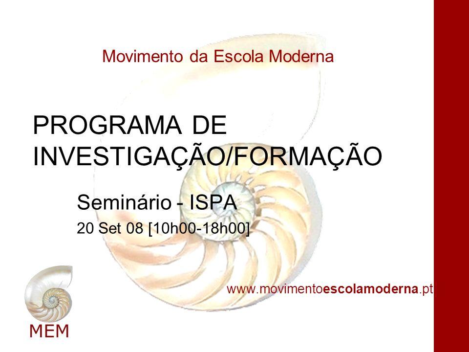 PROGRAMA DE INVESTIGAÇÃO/FORMAÇÃO