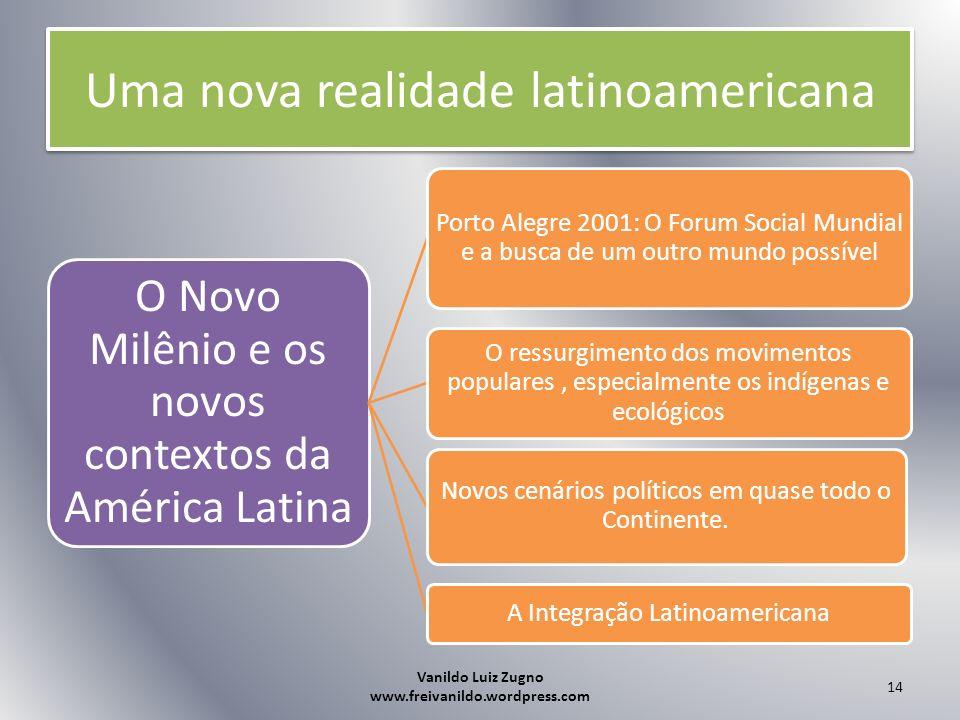Uma nova realidade latinoamericana