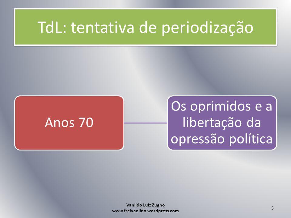 TdL: tentativa de periodização