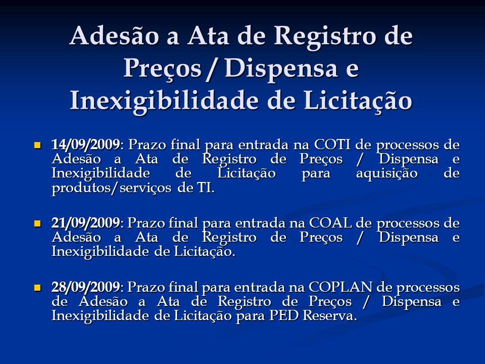 Adesão a Ata de Registro de Preços / Dispensa e Inexigibilidade de Licitação