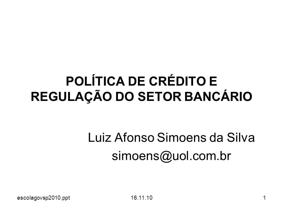 POLÍTICA DE CRÉDITO E REGULAÇÃO DO SETOR BANCÁRIO