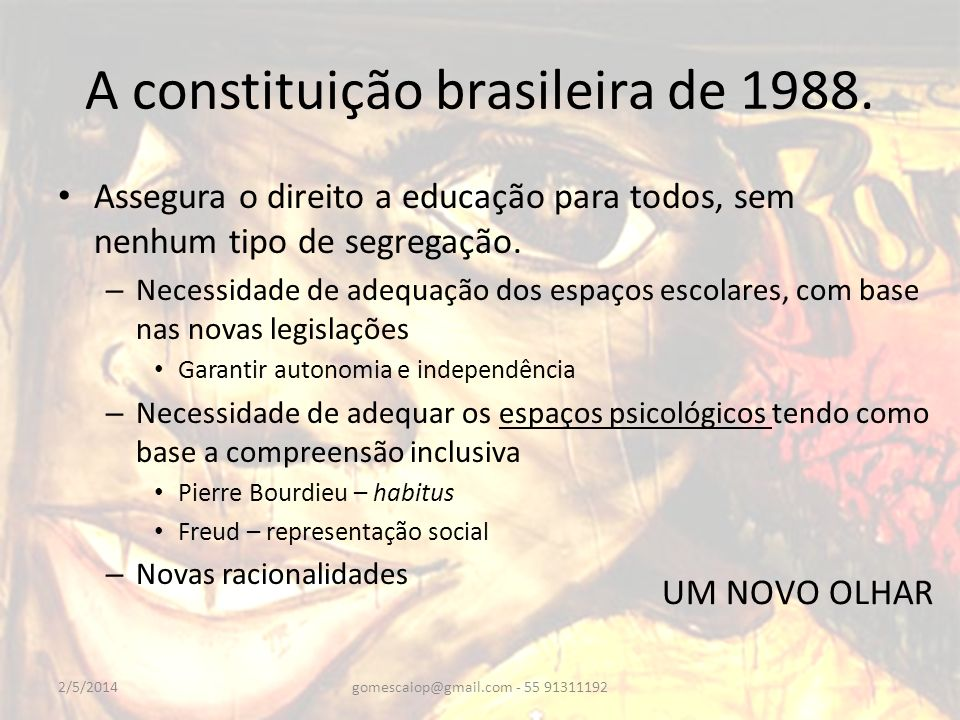 A constituição brasileira de 1988.