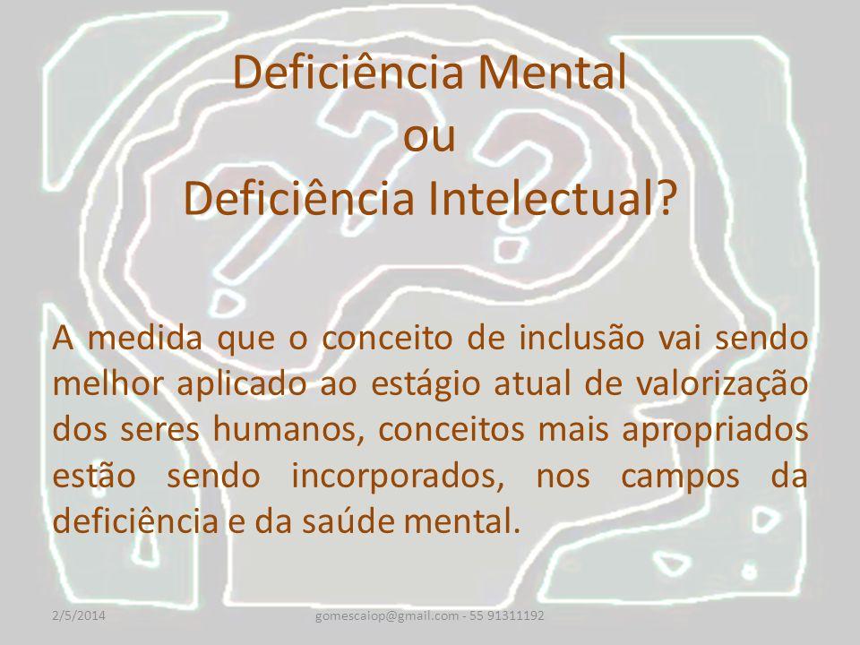 Deficiência Mental ou Deficiência Intelectual