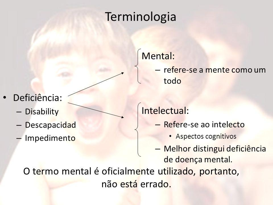 O termo mental é oficialmente utilizado, portanto, não está errado.