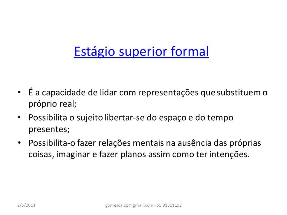 Estágio superior formal