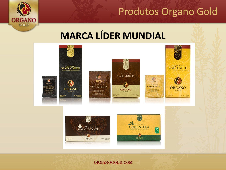 Produtos Organo Gold MARCA LÍDER MUNDIAL