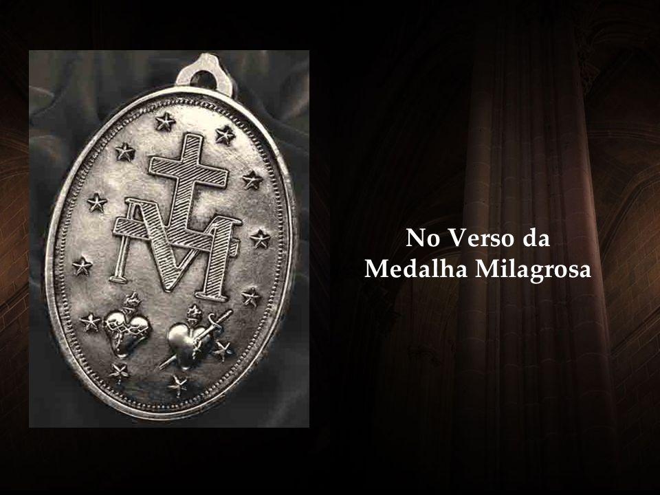No Verso da Medalha Milagrosa