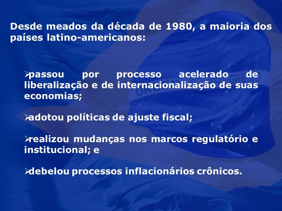 Desde meados da década de 1980, a maioria dos países latino-americanos:
