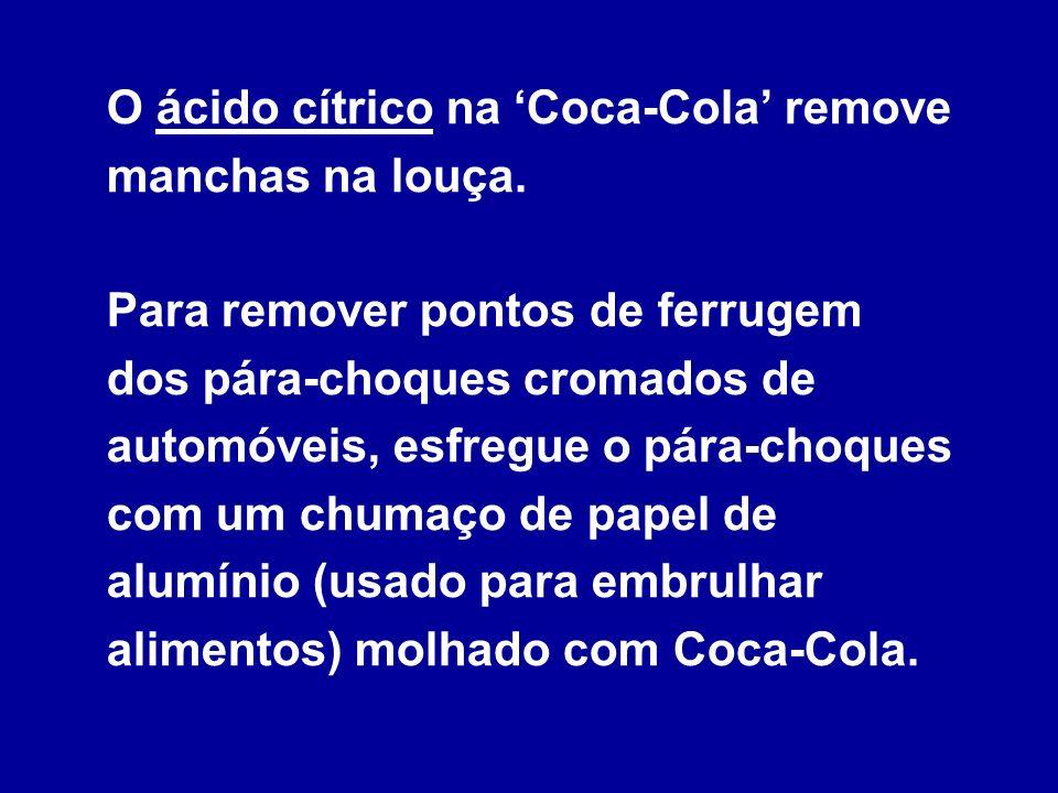 O ácido cítrico na 'Coca-Cola' remove manchas na louça