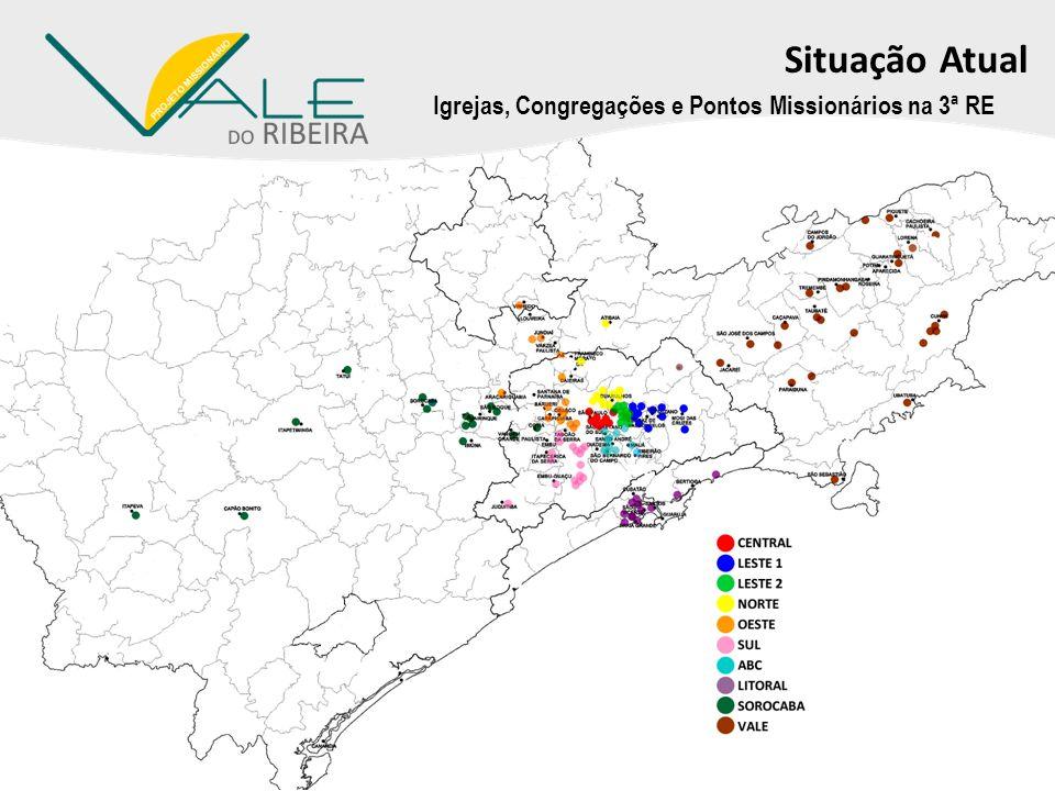 Situação Atual Igrejas, Congregações e Pontos Missionários na 3ª RE