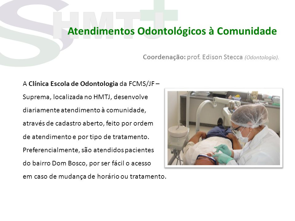 Atendimentos Odontológicos à Comunidade