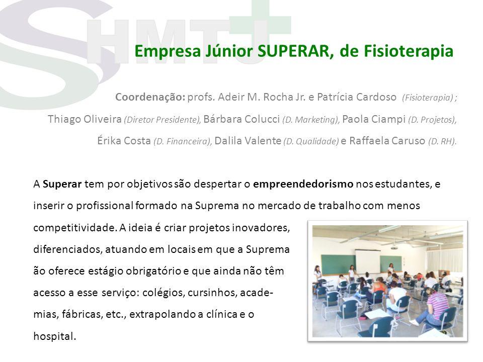 Empresa Júnior SUPERAR, de Fisioterapia