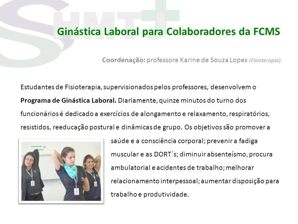 Ginástica Laboral para Colaboradores da FCMS