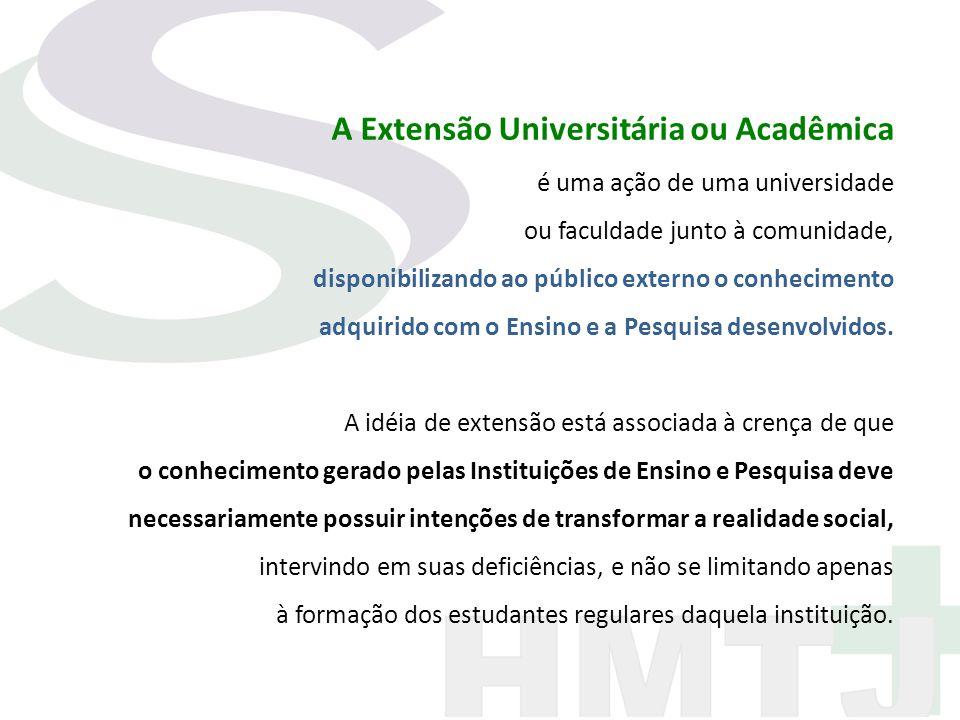 A Extensão Universitária ou Acadêmica
