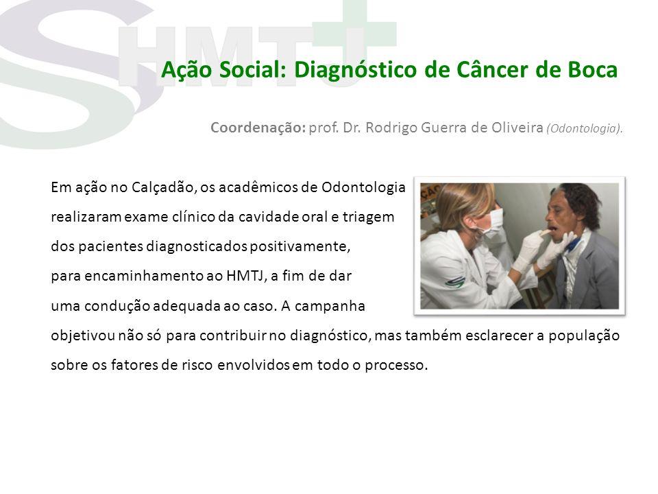 Ação Social: Diagnóstico de Câncer de Boca