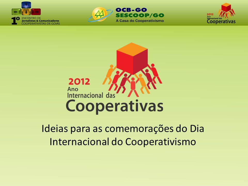 Ideias para as comemorações do Dia Internacional do Cooperativismo