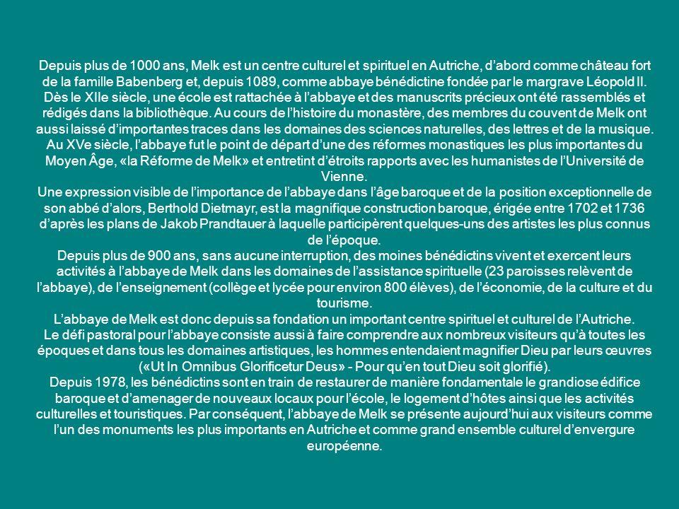 Depuis plus de 1000 ans, Melk est un centre culturel et spirituel en Autriche, d'abord comme château fort de la famille Babenberg et, depuis 1089, comme abbaye bénédictine fondée par le margrave Léopold II. Dès le XIIe siècle, une école est rattachée à l'abbaye et des manuscrits précieux ont été rassemblés et rédigés dans la bibliothèque. Au cours de l'histoire du monastère, des membres du couvent de Melk ont aussi laissé d'importantes traces dans les domaines des sciences naturelles, des lettres et de la musique.