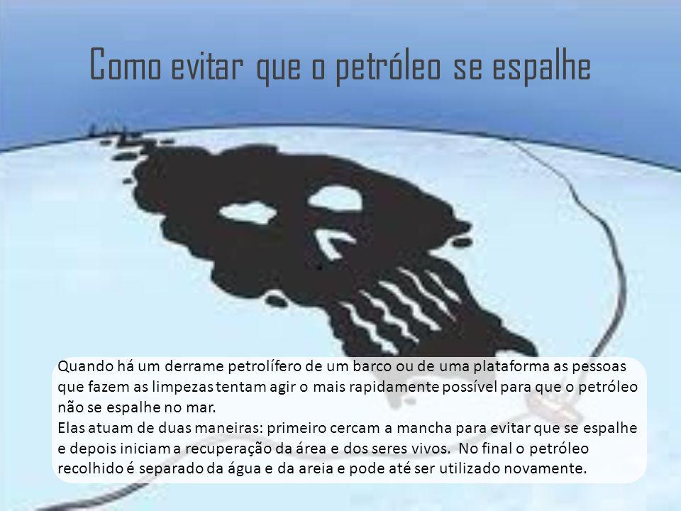 Como evitar que o petróleo se espalhe