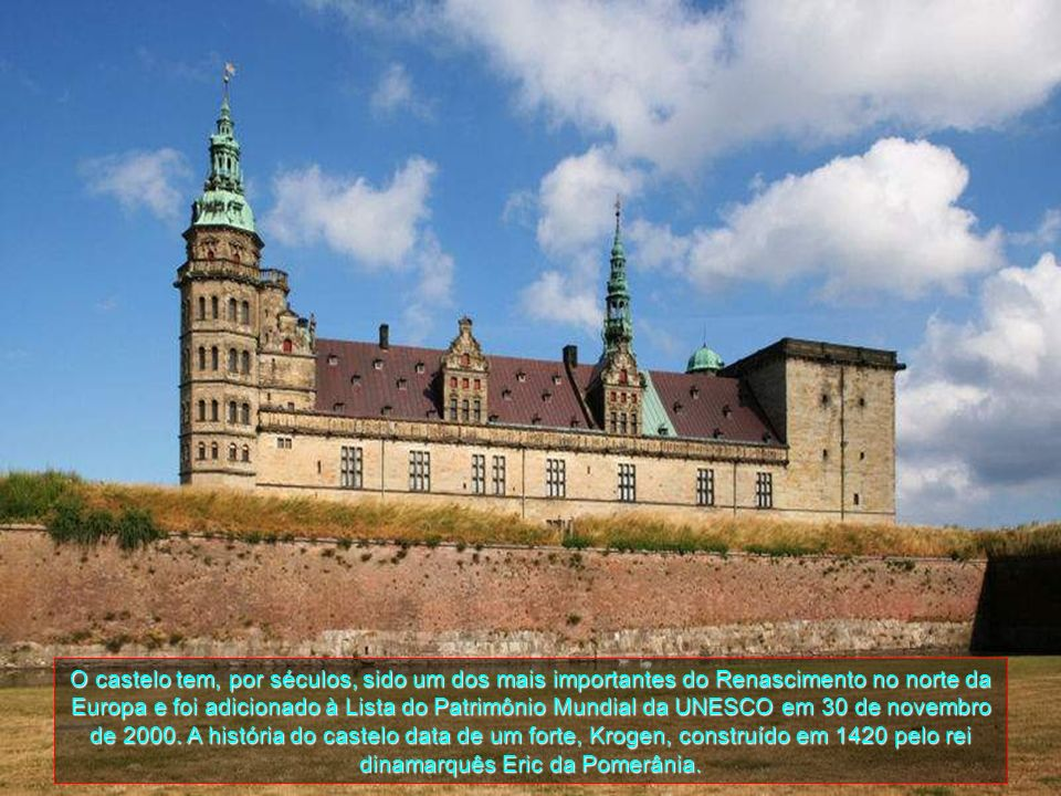 O castelo tem, por séculos, sido um dos mais importantes do Renascimento no norte da Europa e foi adicionado à Lista do Patrimônio Mundial da UNESCO em 30 de novembro de 2000.
