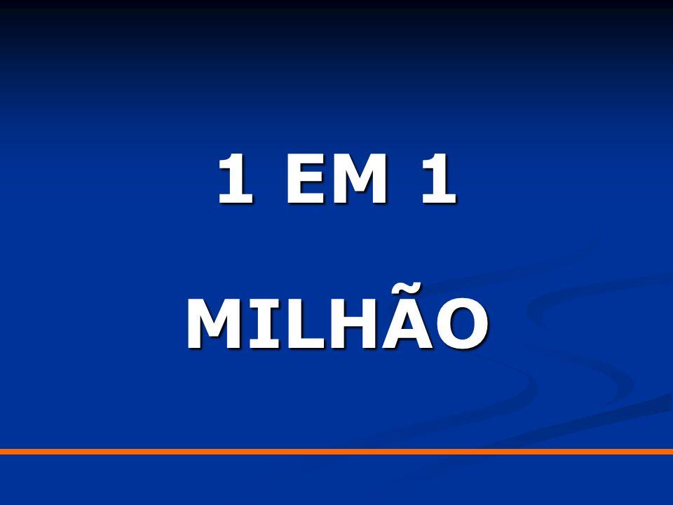1 EM 1 MILHÃO
