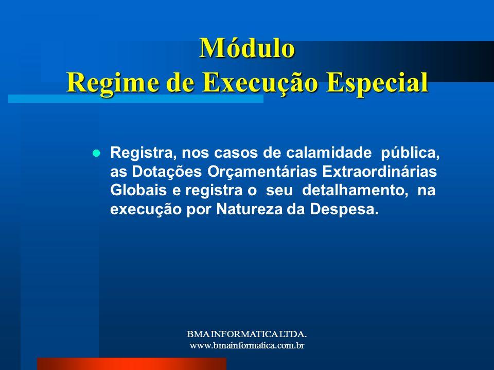 Módulo Regime de Execução Especial