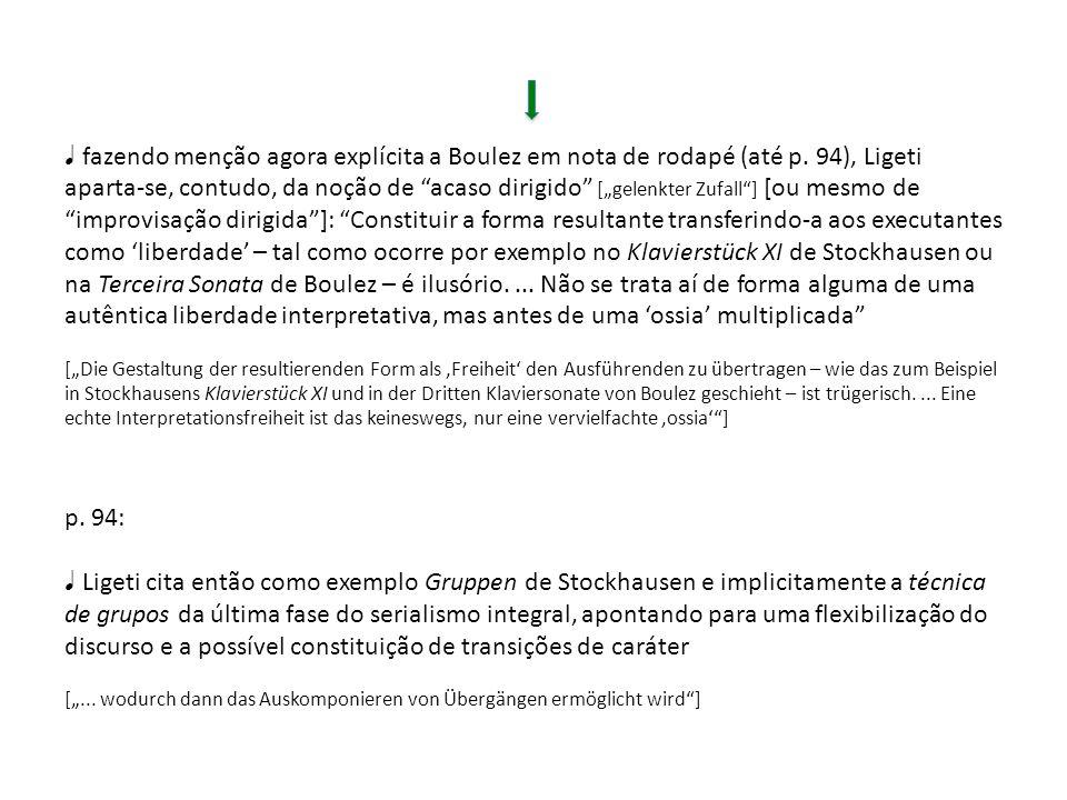♩ fazendo menção agora explícita a Boulez em nota de rodapé (até p