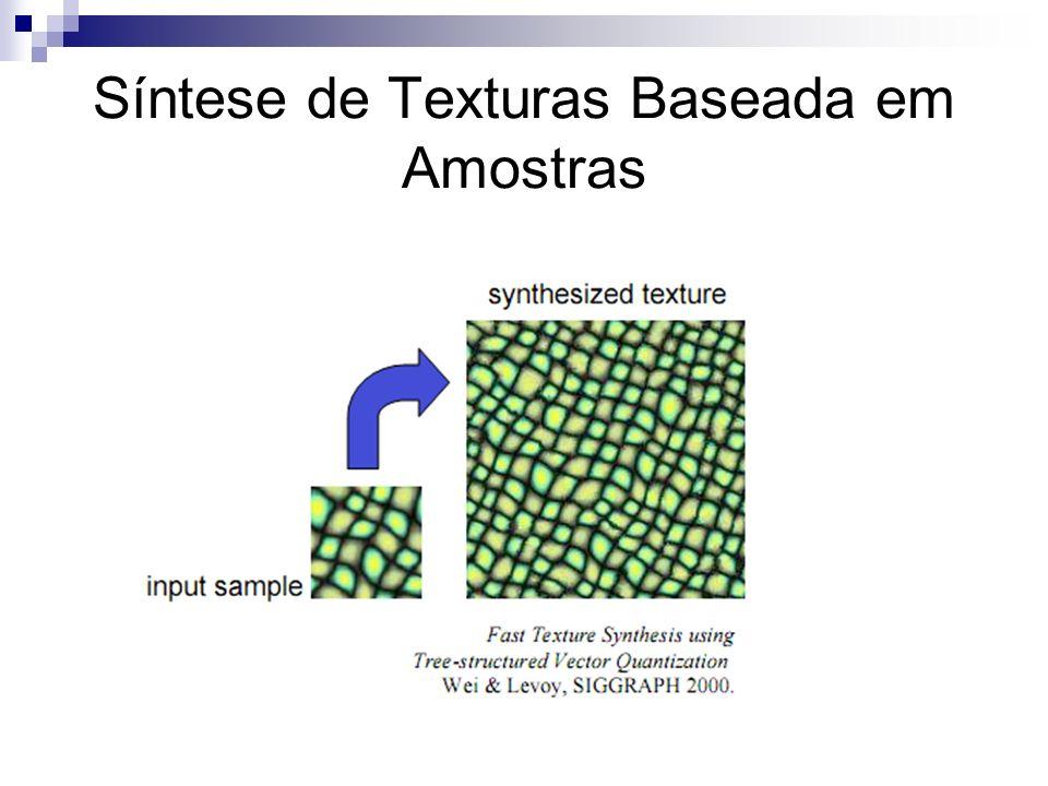 Síntese de Texturas Baseada em Amostras