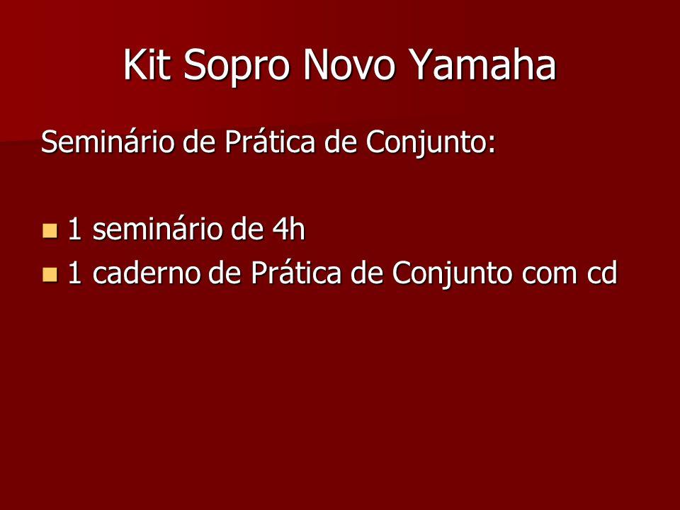 Kit Sopro Novo Yamaha Seminário de Prática de Conjunto: