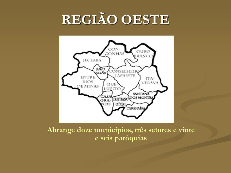 Abrange doze municípios, três setores e vinte e seis paróquias