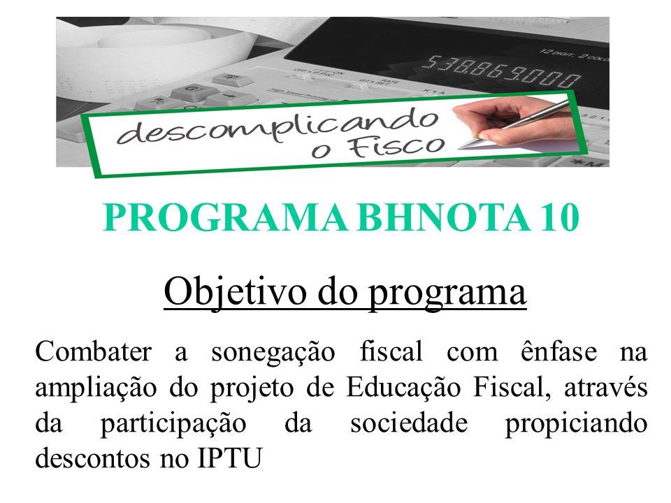 PROGRAMA BHNOTA 10 ESCOMPLICANDO O FISCO