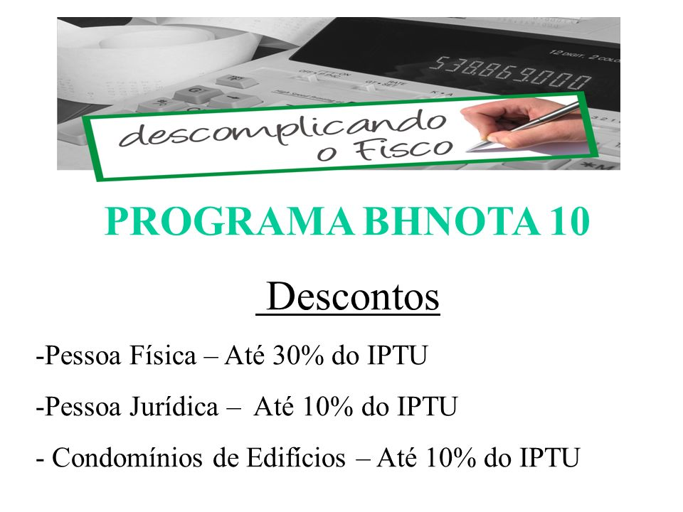 PROGRAMA BHNOTA 10 Descontos ESCOMPLICANDO O FISCO